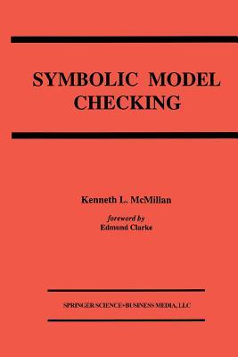 Symbolic Model Checking Kenneth L McMillan