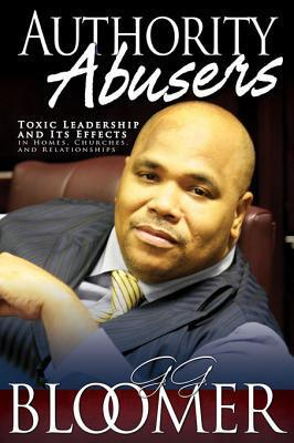 Authority Abusers George Bloomer