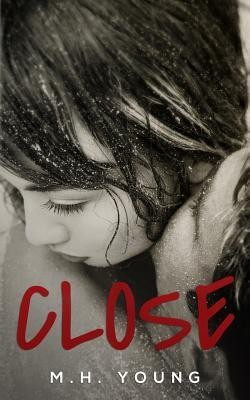 Close  by  M.H. Young