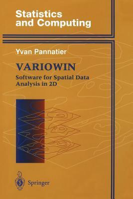 Variowin: Software for Spatial Data Analysis in 2D  by  Yvan Pannatier
