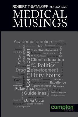 Medical Musings Robert Thayer Sataloff