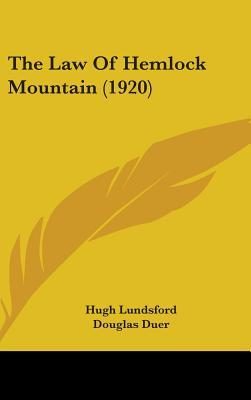 The Law of Hemlock Mountain (1920)  by  Hugh Lundsford