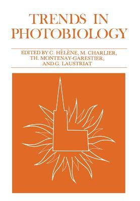 Trends in Photobiology  by  Claude Helene