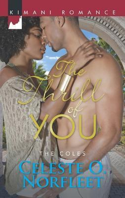The Thrill of You  by  Celeste O. Norfleet