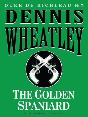 The Golden Spaniard Dennis Wheatley