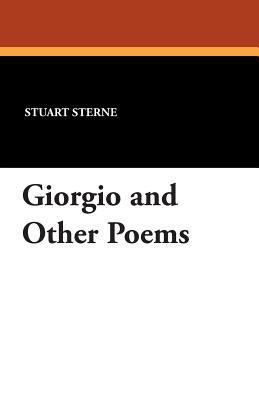 Giorgio and Other Poems  by  Stuart Sterne