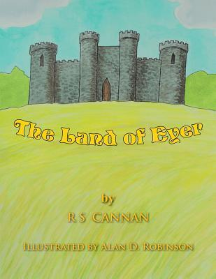 The Land of Eyer R S Cannan
