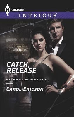 Catch, Release Carol Ericson