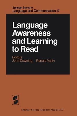Language Awareness and Learning to Read John A. Downing