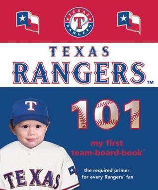 Texas Rangers 101 Brad Epstein
