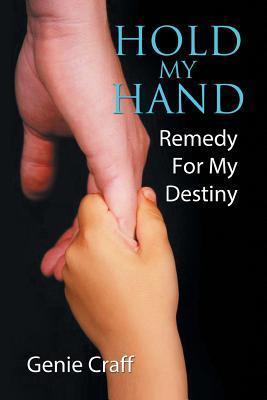Hold My Hand: Remedy for My Destiny Genie Craff