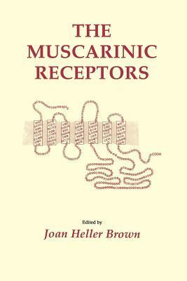 The Muscarinic Receptors  by  Joan Heller Brown