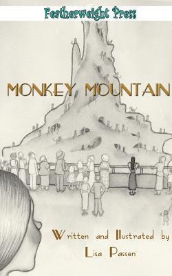 Monkey Mountain Lisa Passen