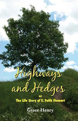 Highways and Hedges Grace Henry