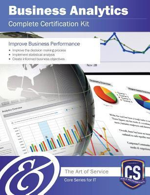 Business Analytics Complete Certification Kit - Core Series for It  by  Ivanka Menken