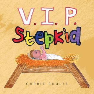 V.I.P. Stepkid Carrie Shultz