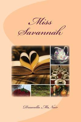 Miss Savannah  by  Druecella McNair