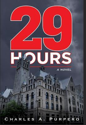 29 Hours (a Novel)  by  Charles Purpero