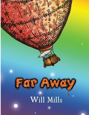 Far Away  by  Will Mills
