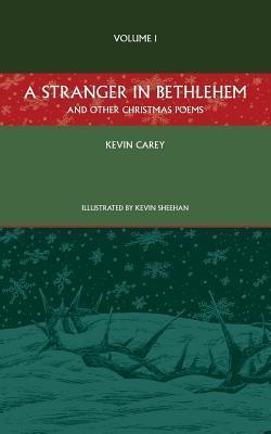 A Stranger in Bethlehem Kevin Carey