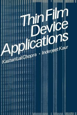 Thin Film Device Applications Kasturi Chopra