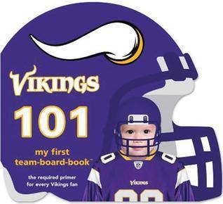 Minnesota Vikings 101 Brad M. Epstein