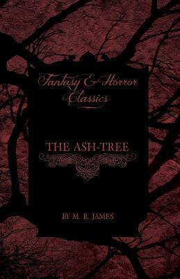 The Ash-Tree M.R. James