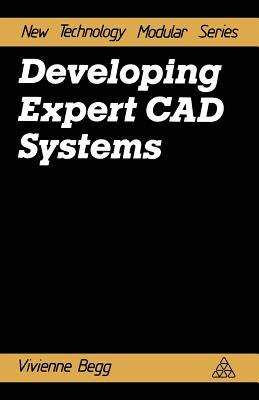 Developing Expert CAD Systems V. Begg