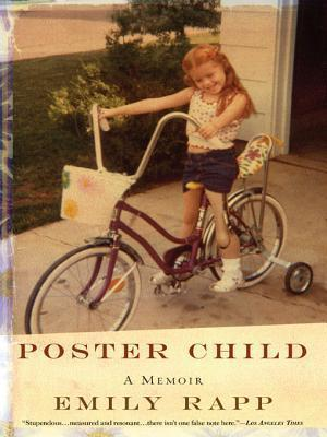 Poster Child  by  Emily Rapp