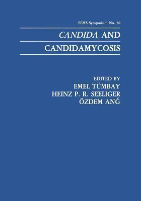 Candida and Candidamycosis Emel Tumbay