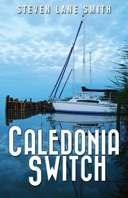Caledonia Switch Steven Lane Smith