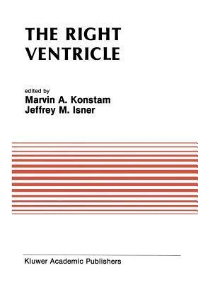 The Right Ventricle  by  Marvin A Konstam