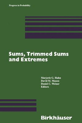 Sums, Trimmed Sums and Extremes Marjorie G. Hahn