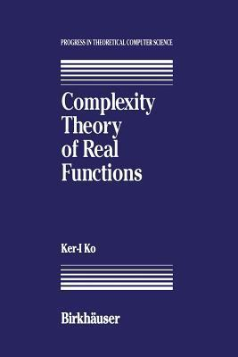 Complexity Theory of Real Functions  by  K Ko