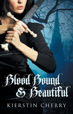 Blood Bound and Beautiful Kierstin Cherry