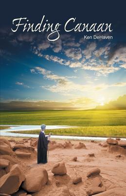 Finding Canaan  by  Ken Dehaven