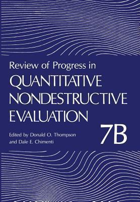 Review of Progress in Quantitative Nondestructive Evaluation, Volume 23A/23B [With CDROM] Donald O. Thompson