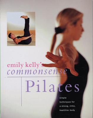 Commonsense Pilates Emily Kelly