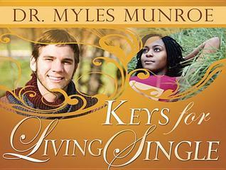 Keys for Living Single Myles Munroe
