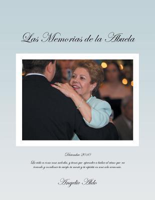 Las Memorias de La Abuela Angelic Aldo