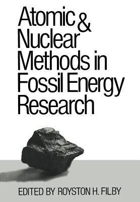 Atomic and Nuclear Methods in Fossil Energy Research Filby