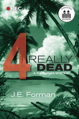 Really Dead - Part 4 J.E. Forman
