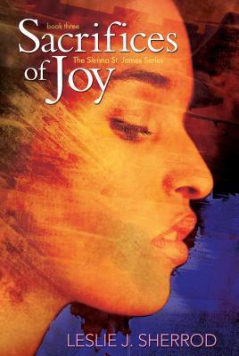 Sacrifices of Joy  by  Leslie J. Sherrod