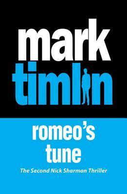 Romeos Tune  by  Mark Timlin
