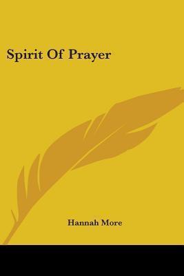 Spirit of Prayer  by  Hannah More