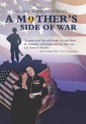 A Mothers Side of War  by  Diana Mankin Phelps