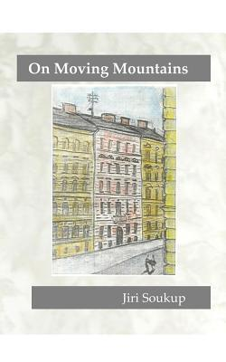 On Moving Mountains  by  Jiri Soukup