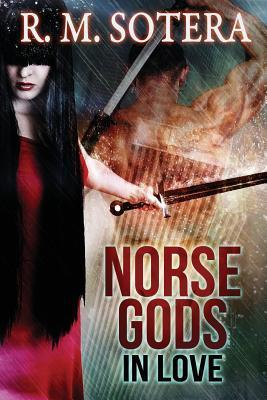 Norse Gods  by  R.M. Sotera