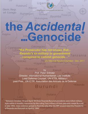The Accidental . . . Genocide  by  Peter Erlinder