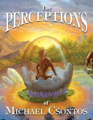 The Perceptions of Michael Csontos  by  Michael Csontos